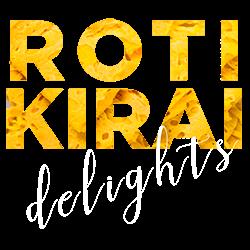 Roti Kirai Delights
